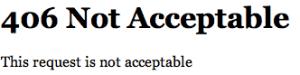 406-not-acceptable-error